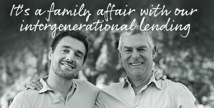 It's a family affair with our intergenerational lending
