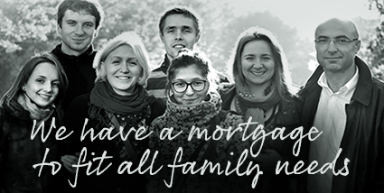 We have a mortgage to fit all family