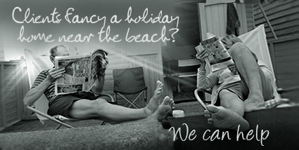 Clients fancy a holiday home near the beach? We can help